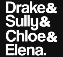 Drake & Sully & Chloe & Elena. (White Font) by ScottW93