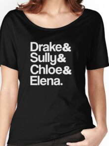 Drake & Sully & Chloe & Elena. (White Font) Women's Relaxed Fit T-Shirt