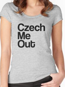 Czech Me Out - Check Me Out Women's Fitted Scoop T-Shirt