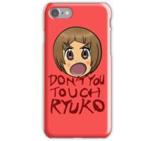 Don't You Touch Ryuko iPhone Case/Skin