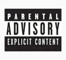 Parental Advisory Tee by Oscar Gonzalez