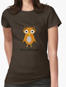 Whooo Wuvs Me? Womens Fitted T-Shirt