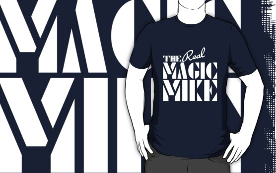 The REAL Magic Mike by McDubbs