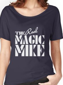 The REAL Magic Mike Women's Relaxed Fit T-Shirt