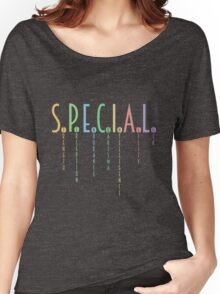 You're Special! Women's Relaxed Fit T-Shirt