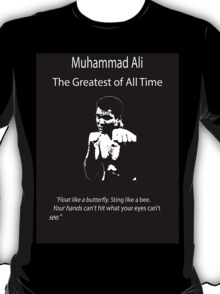 Muhammad Ali: The Greatest of All Time T-Shirt