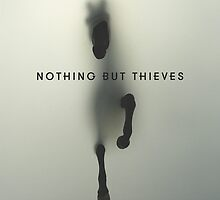 Nothing But Thieves by ambivalentidiot