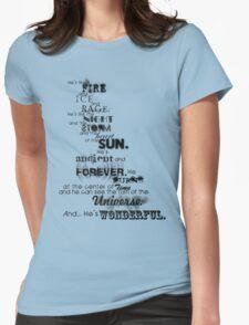 He's Wonderful! T-Shirt