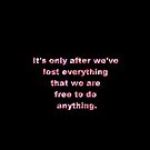 Fight Club Quote Black with Pink Soap Letters by KarterRhys