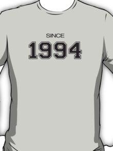 Since 1994 T-Shirt