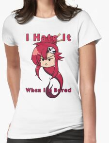 When I'm bored Womens Fitted T-Shirt