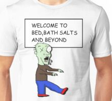 Bath salt zombie Unisex T-Shirt