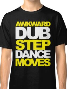 Awkward Dubstep Dance Moves (yellow/white) Classic T-Shirt