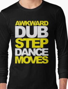 Awkward Dubstep Dance Moves (yellow/white) Long Sleeve T-Shirt
