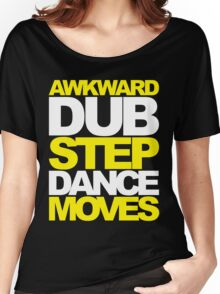 Awkward Dubstep Dance Moves (yellow/white) Women's Relaxed Fit T-Shirt