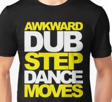 Awkward Dubstep Dance Moves (yellow/white) Unisex T-Shirt