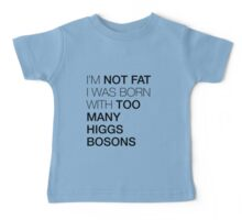 Blame it on the Higgs boson Baby Tee
