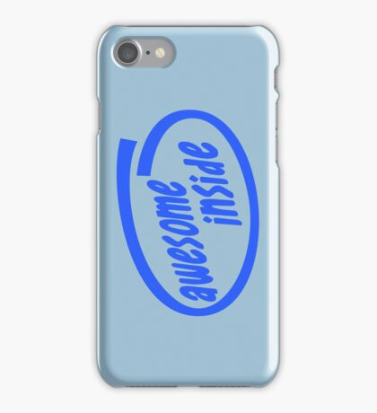 Awesome inside iPhone Case/Skin