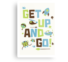 Get Up And Go Metal Print