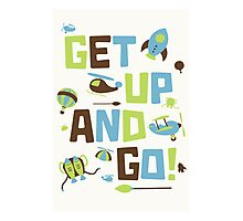 Get Up And Go Photographic Print