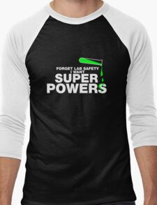 Forget Lab Safety, I Want Superpowers Men's Baseball ¾ T-Shirt
