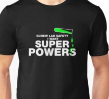 Screw Lab Safety, Science Humor T-shirt Unisex T-Shirt