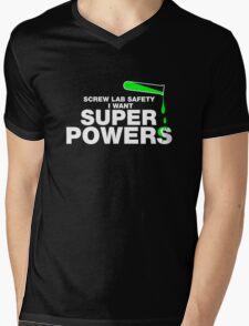 Screw Lab Safety, Science Humor T-shirt Mens V-Neck T-Shirt
