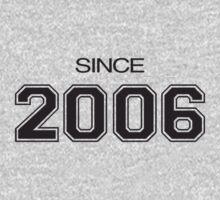 Since 2006 Kids Tee