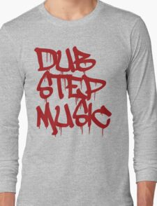 Dubstep Music Long Sleeve T-Shirt
