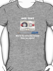 Age Test T-Shirt