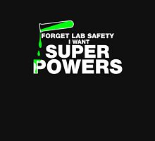 Funny Lab Safety T-shirt Unisex T-Shirt