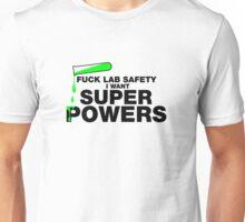 "Fuck ""Lab Safety"" Unisex T-Shirt"