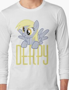 Derpy Hooves.  That is all. Long Sleeve T-Shirt