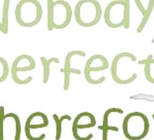 I Am Perfect Sticker