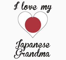I Love My Japanese Grandma One Piece - Short Sleeve