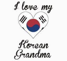 I Love My Korean Grandma Kids Tee