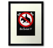 Don't do it!!!!...its bad for your health Framed Print