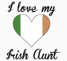 I Love My Irish Aunt One Piece - Short Sleeve