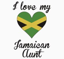 I Love My Jamaican Aunt by ReallyAwesome