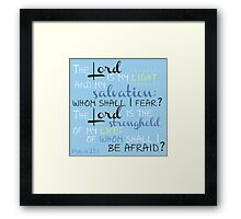 The Lord is My Light Framed Print