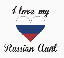 I Love My Russian Aunt One Piece - Short Sleeve
