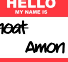 Hello, my name is Amon Sticker