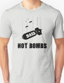 Drop bass not bombs T-Shirt