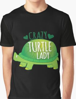 Crazy Turtle Lady with green sea turtle Graphic T-Shirt