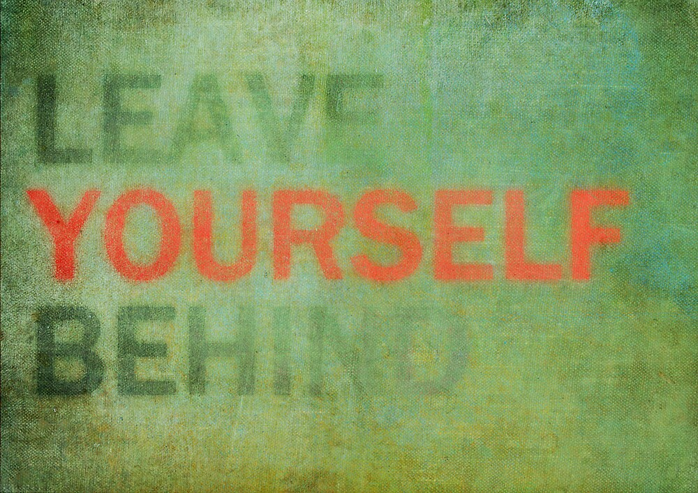 Leave Yourself Behind by David Mowbray