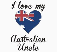 I Love My Australian Uncle Kids Tee