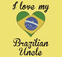 I Love My Brazilian Uncle Kids Tee