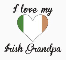 I Love My Irish Grandpa Kids Tee
