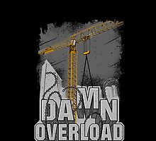 Tower Crane Damn Overload by damnoverload