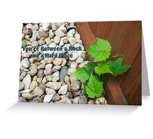 You're Between a Rock and a Hard Place Greeting Card